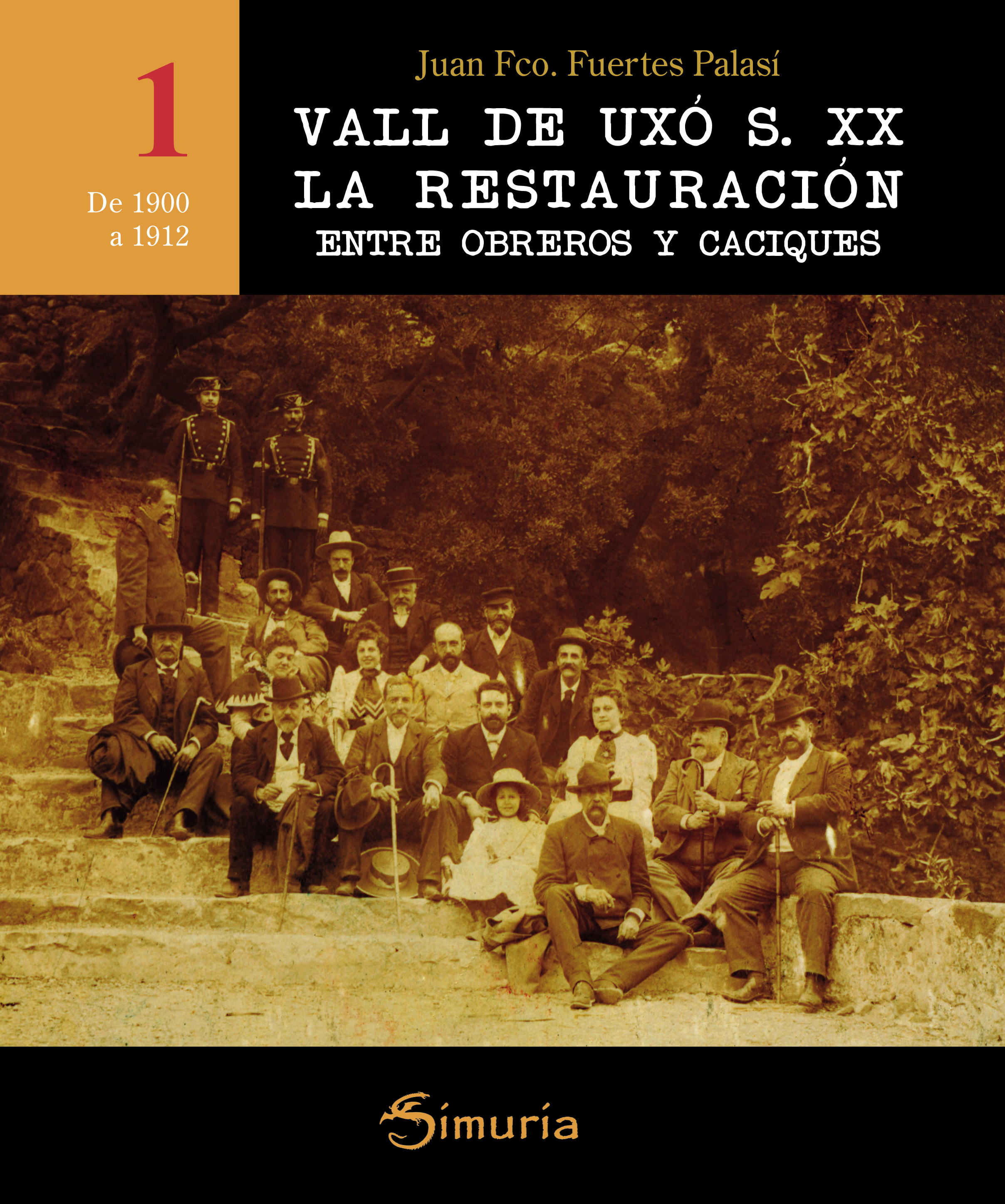 VALL DE UXÓ S. XX LA RESTAURACION entre obreros y caciques