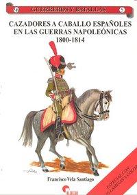 Cazadores a caballo españoles en las guerras napoleonicas