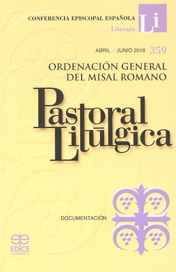 Pastoral liturgica abril junio 2018 nº359 ordenacion genera