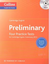 Cambridge english preliminary four practice tests for pet