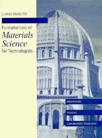 Fundamentals materials science technol