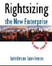 Rightsizing new enterprise
