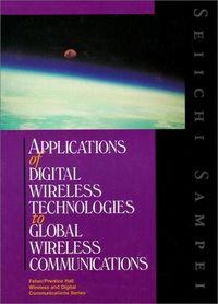 Applications digital wireless technolo