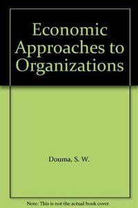 Economics approaches to organizat***