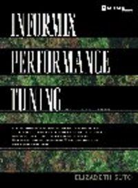Informix performance tuning 2/e