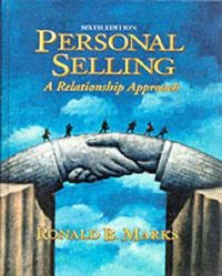 Personal selling 6/e relationship appr