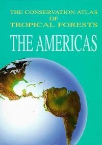 Conserv.atlas tropical forests america