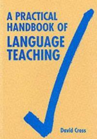 A practical handbook language teaching