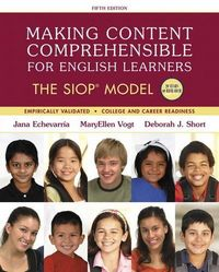 Making content comprehensible for english learners the siop