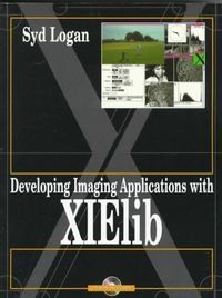 Developing imaging applications xielib