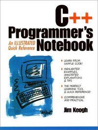 C++ programmers notebook