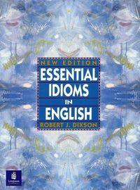 Essential idioms in english new editio