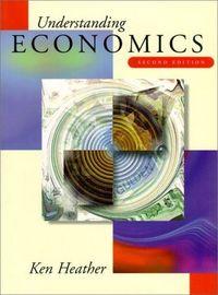 Understanding economics 2 ed