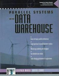 Paralellel systems data warehouse