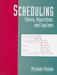 Scheduling theory algorithms systems