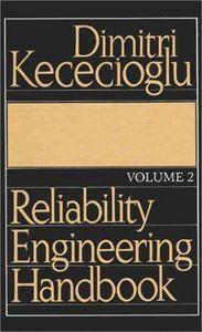 Reliability engineering handbook vol.i