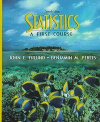 Statistics a first course 7th e.