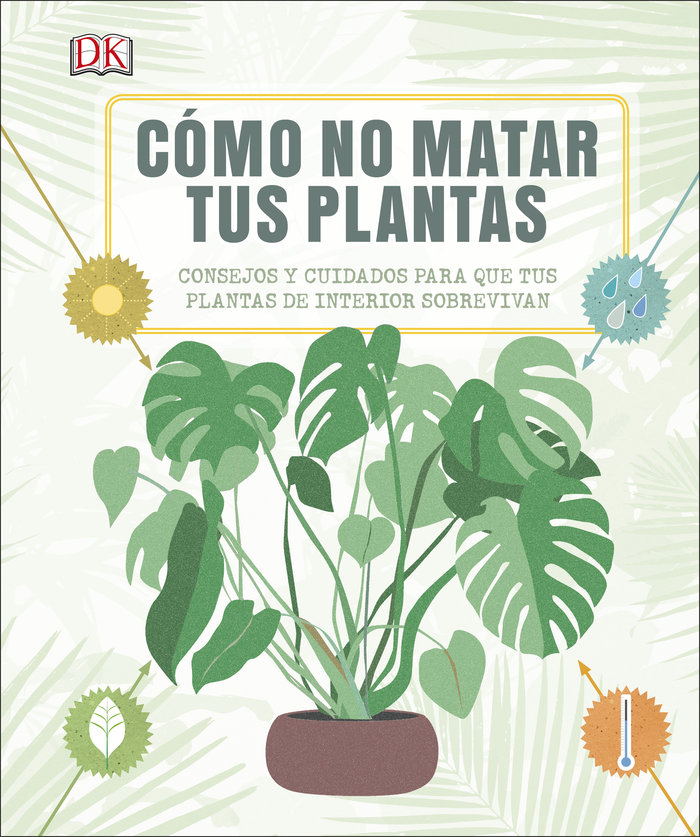 Como no matar tus plantas