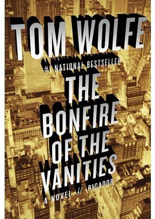 Bonfire of the vanities,the