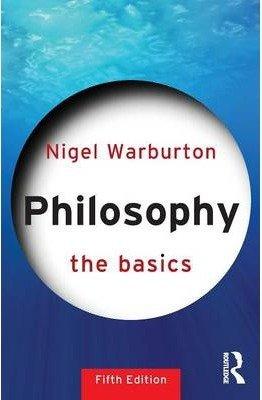 Philosophy, the basics