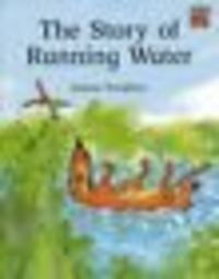 Story of running water, the