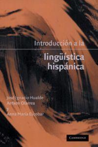 Introduccion a la lingusitca hispanica