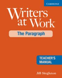Writers at work the paragraph teacher's manual 2nd edition