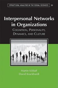 Interpersonal networks in organizations