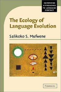 Ecology of language evolution