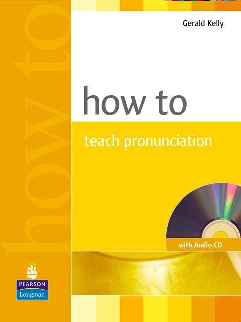 How to teach pronunciation+cd