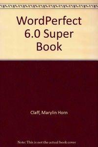 Wordperfect 6.0 super-book-dsk