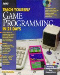 Teach yourself game prog.21 days