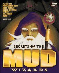 Secrets mud wizard
