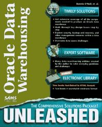 Oracle data warehousing unleashed