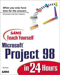 Microsoft project 98 in 24 hours