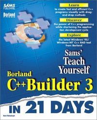 Sty borland c++ builder 3 in 21 days