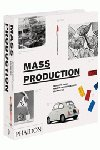 Mass production phaidon desing classics