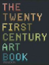 Twenty first century art book,the