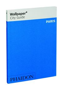 Wallpaper city guide paris 2015