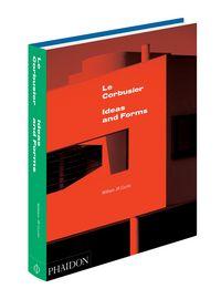 Corbusier ideas & forms,le