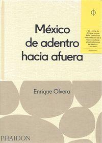 Mexico desde adentro hacia fuera