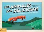 Animales son deliciosos,los