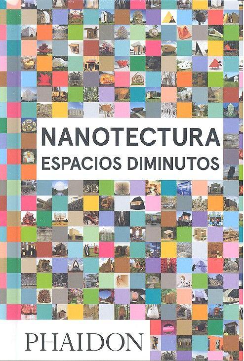 Nanotectura espacios diminutos