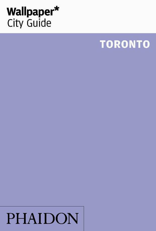 Wallpaper city guide toronto 2017