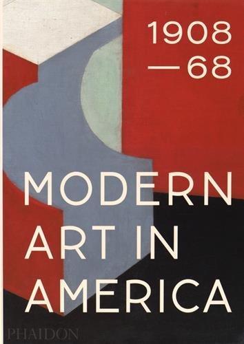 Modern art in america 1908-1968