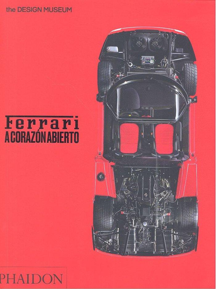 Ferrari a corazon abierto