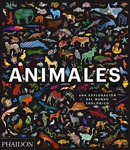 Animales una exploracion del mundo zoolo