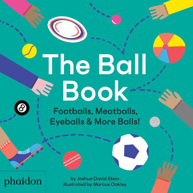 Ball book footballs meatballs eyeballs & more balls,the
