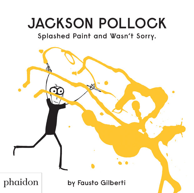 Jackson pollock splashed paint and wasnt sor