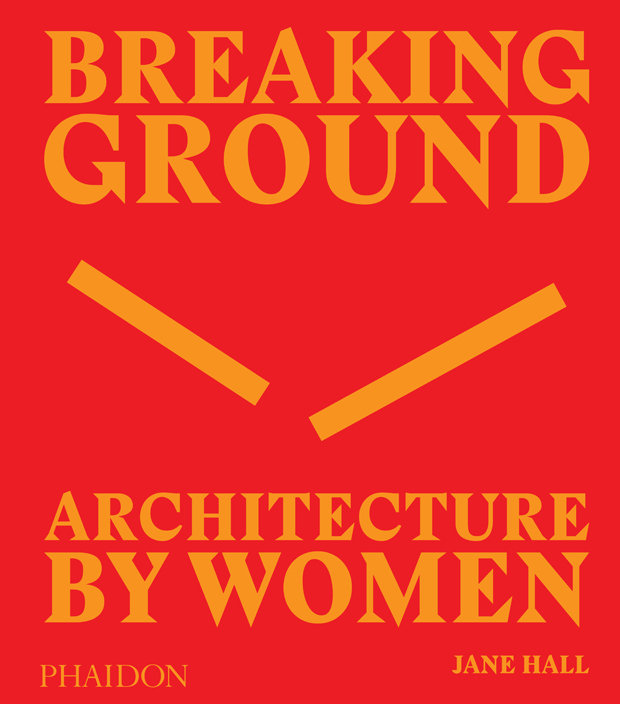 Breaking ground architecture by women